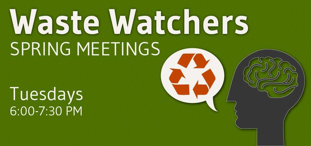 Waste Watchers club spring meetings